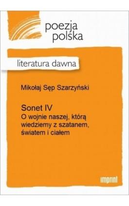 Sonet IV - Mikołaj Sęp Szarzyński - Ebook - 978-83-270-2173-1