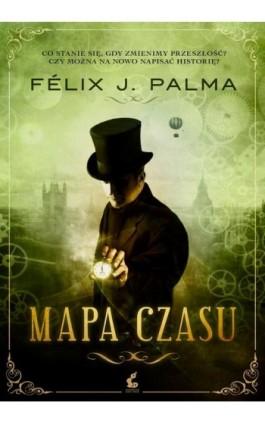 Mapa Czasu - Felix J. Palma - Ebook - 978-83-7508-979-0