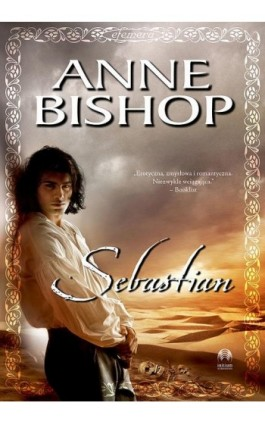 Sebastian, Efemera – tom 1 - Anne Bishop - Ebook - 978-83-62577-20-0