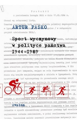 Sport wyczynowy w polityce państwa 1944-1989 - Artur Pasko - Ebook - 978-83-7730-954-4