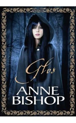 Głos, Efemera - Anne Bishop - Ebook - 978-83-62577-33-0