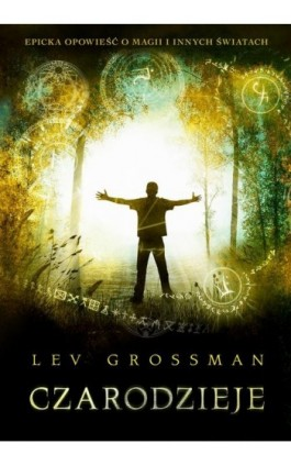 Czarodzieje - Lev Grossman - Ebook - 978-83-7999-453-3