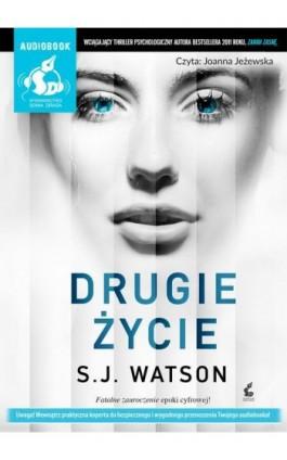 Drugie życie - S.J. Watson - Audiobook - 978-83-7999-817-3