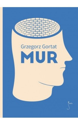 Mur - Grzegorz Gortat - Ebook - 978-83-62247-55-4