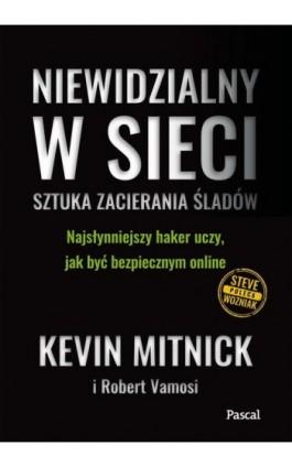 Niewidzialny w sieci - Kevin Mitnick - Ebook - 9788381031400