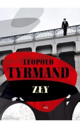 Zły - Leopold Tyrmand - Ebook - 978-83-7779-091-5