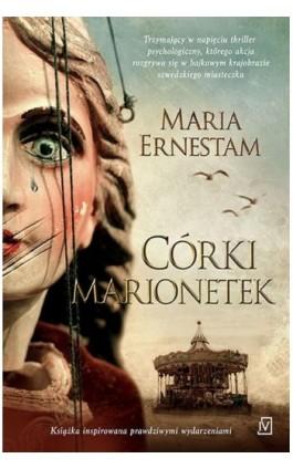 Córki marionetek - Maria Ernestam - Ebook - 978-83-7976-216-3