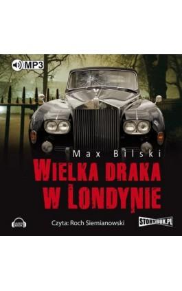 Wielka draka w Londynie - Max Bilski - Audiobook - 978-83-7927-712-4