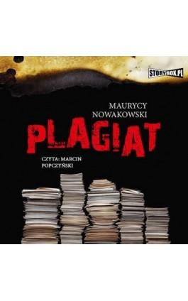 Plagiat - Maurycy Nowakowski - Audiobook - 978-83-7927-725-4