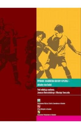Wybrane zagadnienia kultury fizycznej – aktualny stan badań - Ebook - 978-83-883-3582-2