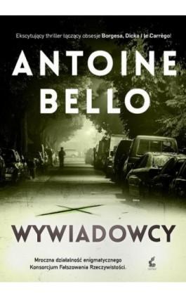 Wywiadowcy - Antoine Bello - Ebook - 978-83-8110-142-4