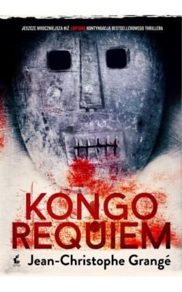 Kongo requiem - Jean-Christophe Grange - Ebook - 978-83-8110-140-0