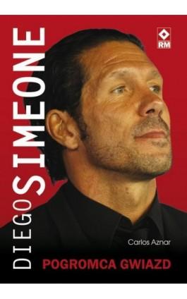 Diego Simeone - Carlos Aznar - Ebook - 978-83-7773-753-8