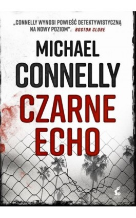 Czarne echo - Michael Connelly - Ebook - 978-83-8110-167-7
