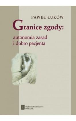 Granice zgody - Paweł Łuków - Ebook - 83-7383-122-3