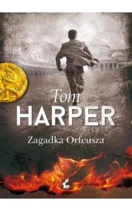 Zagadka Orfeusza - Tomasz Harper - Ebook - 978-83-7999-587-5