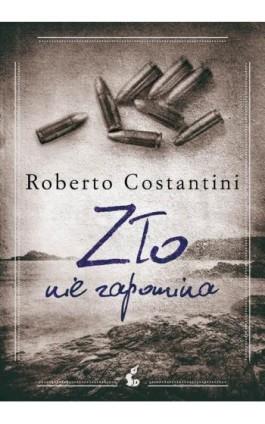 Zło nie zapomina - Roberto Costantini - Ebook - 978-83-8110-206-3