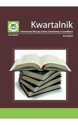 Kwartalnik Państwowej Wyższej Szkoły Zawodowej w Suwałkach nr  3/2010 - Praca zbiorowa - Ebook
