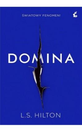 Domina - L.S. Hilton - Ebook - 978-83-8110-212-4