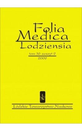Folia Medica Lodziensia t. 36 z. 2/2009 - Praca zbiorowa - Ebook
