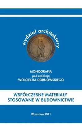 Współczesne materiały stosowane w budownictwie - Ebook - 978-83-62057-79-5