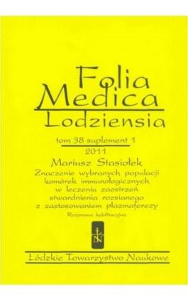 Folia Medica Lodziensia t. 38 suplement 1 2011 - Mariusz Stasiołek - Ebook