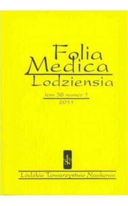 Folia Medica Lodziensia t. 38 z. 1/2011 - Ewa Orlewska - Ebook