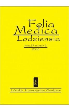 Folia Medica Lodziensia t. 37 z. 2/2010 - Praca zbiorowa - Ebook