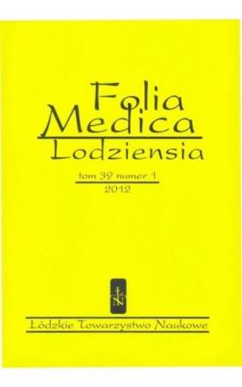 Folia Medica Lodziensia t. 39 z. 1/2012 - Praca zbiorowa - Ebook