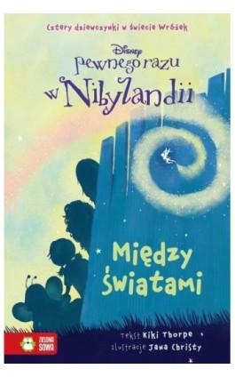 Pewnego razu w Nibylandii Między Światami - Disney - Ebook - 978-83-7983-249-1