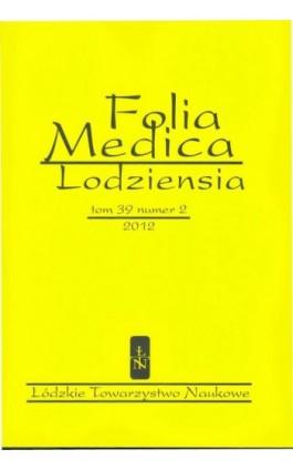 Folia Medica Lodziensia t. 39 z. 2/2012 - Praca zbiorowa - Ebook