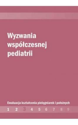 Wyzwania współczesnej pediatrii - Ebook - 978-83-7405-592-5