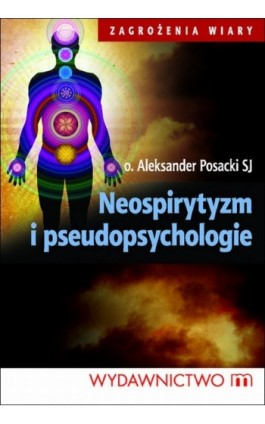 Neospirytyzm i pseudopsychologie - Aleksander Posacki - Ebook - 978-83-7595-435-7