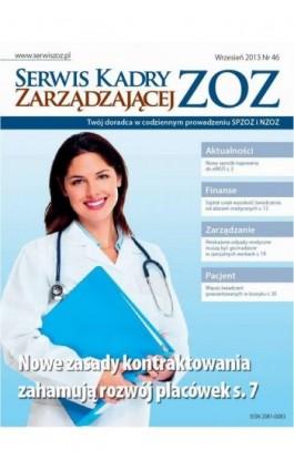 Serwis Kadry Zarzadzającej ZOZ wrzesień 2013 nr 46 - Ebook