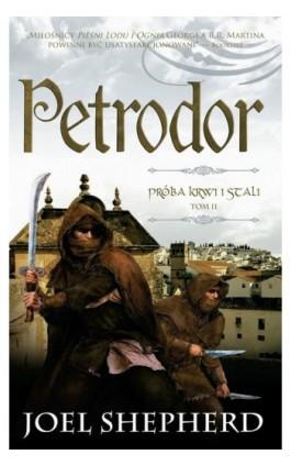 Próba krwi i stali tom 2 Petrodor - Joel Shepherd - Ebook - 978-83-7686-222-4