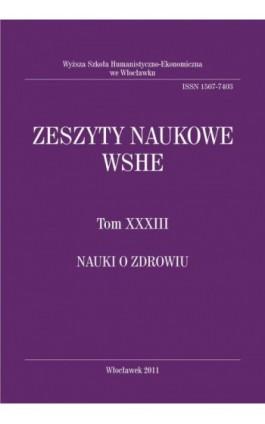 Zeszyty Naukowe WSHE, t. XXXIII, Nauki o Zdrowiu - Ebook