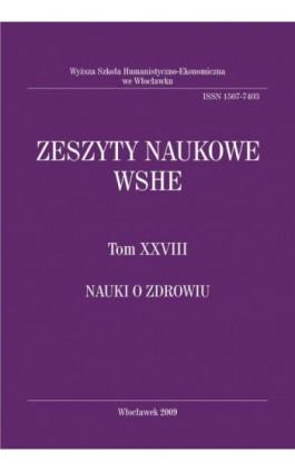 Zeszyty Naukowe WSHE, t. XXVIII, Nauki o Zdrowiu - Ebook