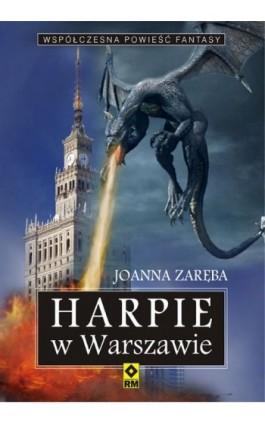 Harpie w Warszawie - Joanna Zaręba - Ebook - 978-83-7773-389-9