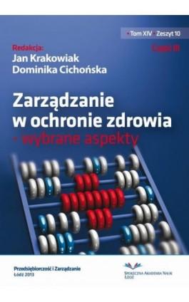 Zarządzanie w ochronie zdrowia - wybrane aspekty - Ebook