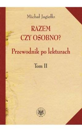 Razem czy osobno? - Michał Jagiełło - Ebook - 978-83-235-1111-3