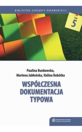 Współczesna dokumentacja typowa - Paulina Bunkowska - Ebook - 978-83-231-3373-5