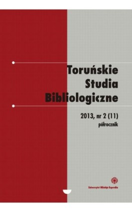 Toruńskie Studia Bibliologiczne 2(11)/2013 - Ebook