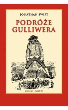Podróże Gulliwera - Jonathan Swift - Ebook - 978-83-05-13651-8