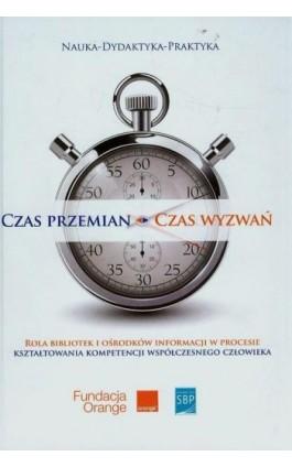 Czas przemian - czas wyzwań - Justyna Jasiewicz - Ebook - 978-83-64203-23-7
