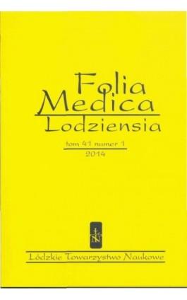 Folia Medica Lodziensia t. 41 z. 1/2014 - Praca zbiorowa - Ebook