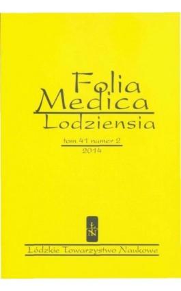 Folia Medica Lodziensia t. 41 z. 2/2014 - Praca zbiorowa - Ebook