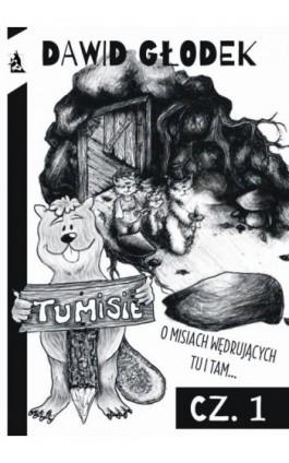 Tumisie - Dawid Głodek - Ebook - 978-83-7900-408-9