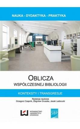 Oblicza współczesnej bibliologii - Ebook - 978-83-7969-727-4