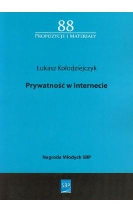 Prywatność w internecie - Łukasz Kołodziejczyk - Ebook - 978-83-64203-20-6