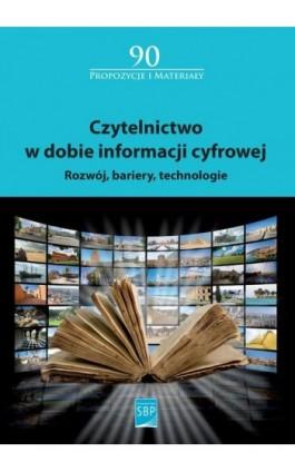 Czytelnictwo w dobie informacji cyfrowej - Ebook - 978-83-64203-38-1